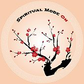 Spiritual Mode On: Oriental Love Chants by Various Artists