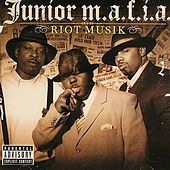 Riot Musik von Junior M.A.F.I.A.