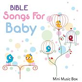 Bible Songs for Baby by Mini Music Box