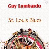 St. Louis Blues - Single by Guy Lombardo
