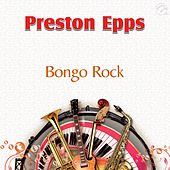 Bongo Rock - Single by Preston Epps
