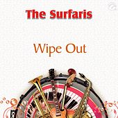 Wipe Out - Single by The Surfaris