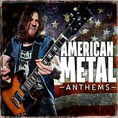 American Metal Anthems by Various Artists
