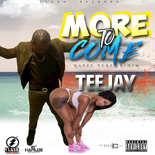 More to Come by Jay Tee