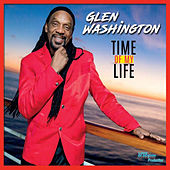 Time of My Life by Glen Washington