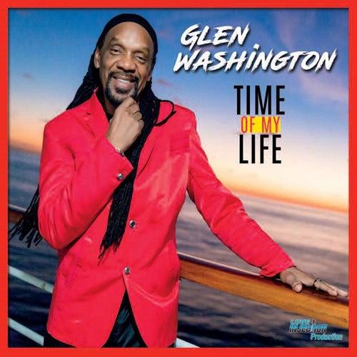 Time of My Life by Glen Washington