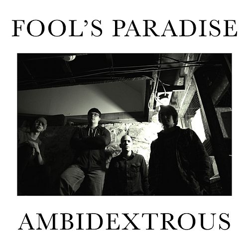Ambidextrous by A Fool's Paradise