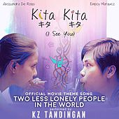 Two Less Lonely People in the World (Official Movie Theme Song Of