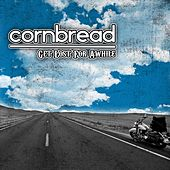 Get Lost for Awhile by Cornbread