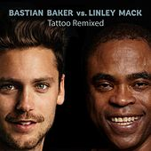Tattoo Remixed by Bastian Baker