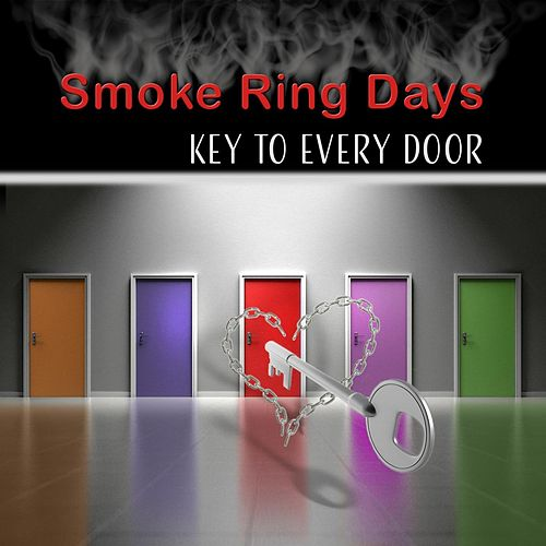 Key to Every Door by Smoke Ring Days