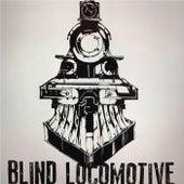 Blind Locomotive - EP by Blind Locomotive