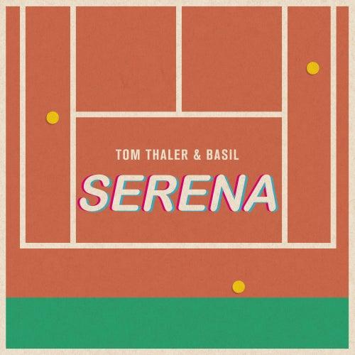 Serena by Tom Thaler & Basil