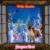 Hello Santa von Jacques Brel