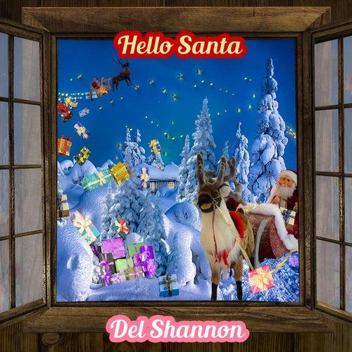 Hello Santa de Del Shannon