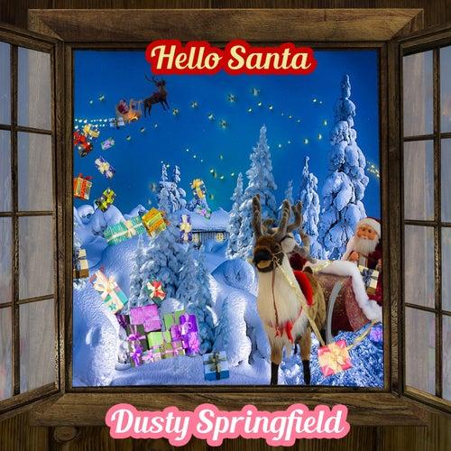 Hello Santa de Dusty Springfield