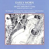 Early Morn: Danish Music for Guitar by Various Artists
