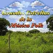 Grandes Estrellas de la Música Folk by Various Artists