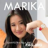 Ganito Na Pala Ang Pag-Ibig by Marika