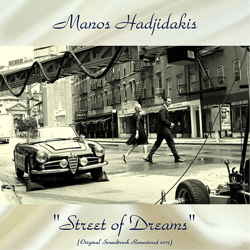 "Manos Hadjidakis (Μάνος Χατζιδάκις): ""'Street of Dreams' Original Soundtrack (Remastered 2017)"""