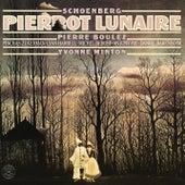 Schoenberg: Pierrot lunaire, Op. 21 by Pierre Boulez