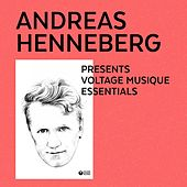 Andreas Henneberg Presents Voltage Musique Essentials by Various Artists