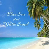 Blue Sea and White Sand by Nature Sounds