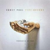 Pipe Dreams by Corey Paul