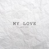 My Love by Eddie Gomez