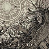 Alpha Tiger by Alpha Tiger