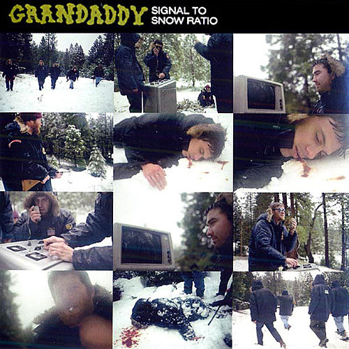 Play & Download Signal To Snow Ratio by Grandaddy | Napster