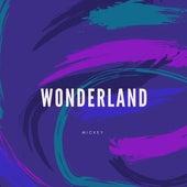 Wonderland by Mickey
