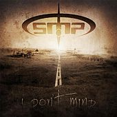 I Don't Mind by SMP