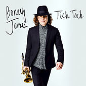 Tick Tock by Boney James