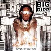 Play & Download Mutant Mindframe by Big Gipp | Napster