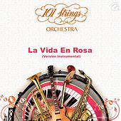 La Vida en Rosa - Single by 101 Strings Orchestra