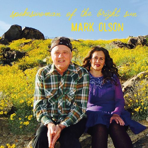 Spokeswoman of the Bright Sun by Mark Olson