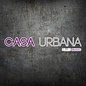 Casa Urbana by Various Artists