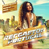 Reggaeton Portugal by Various Artists