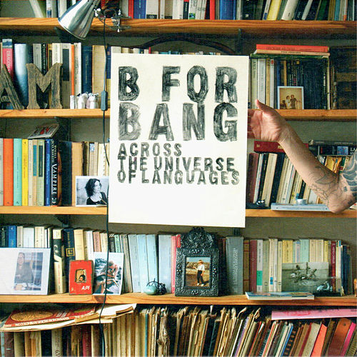 Across The Universe Of Languages de B For Bang