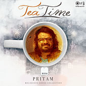 Melodious Songs Collection: Tea Time with Pritam by Various Artists