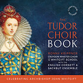 The Tudor Choir Book by Various Artists