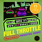 Full Throttle (Pwndtiac Remix) by Muneshine