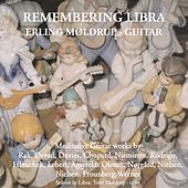 Remembering Libra: Meditative Guitar Works by Various Artists