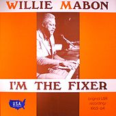 I'm the Fixer - The Best of the USA Records Sessions by Willie Mabon