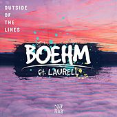 Outside Of The Lines (feat. Laurell) by Boehm