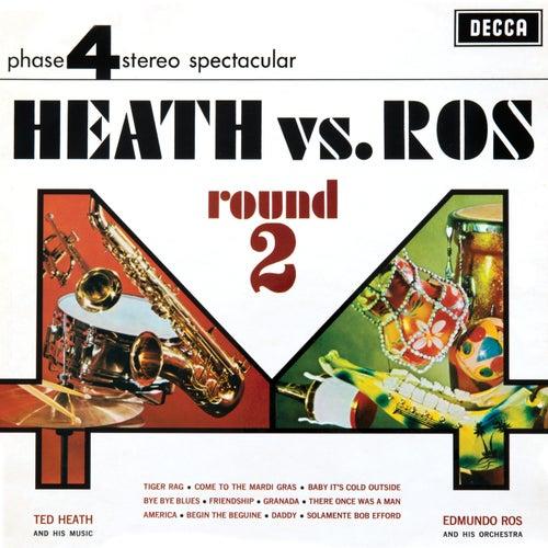 Heath Vs Ros (Round 2) by Edmundo Ros