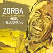 Zorba And Other Songs Of Mikis Theodorakis by Mikis Theodorakis (Μίκης Θεοδωράκης)