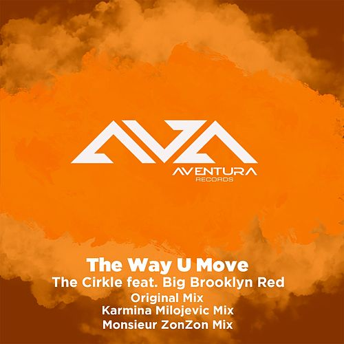 The Way U Move by Circle