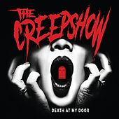 Death at My Door by The Creepshow